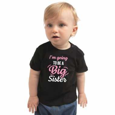 Meisjes going to be a big sister cadeau t shirt zwart baby/ meisje aankodiging zwangerschap grote zus